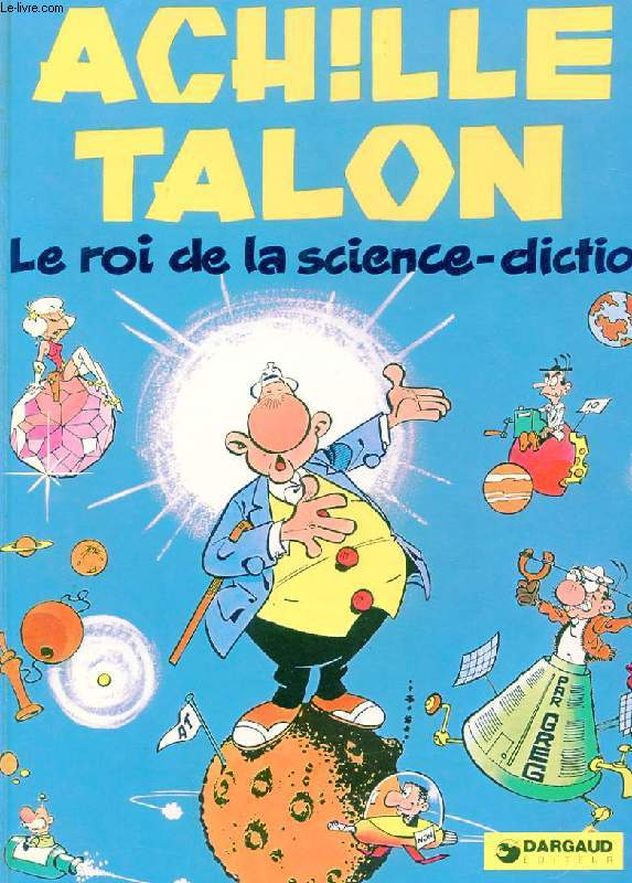 ACHILLE TALON. LE ROI DE LA SCIENCE-FICTION