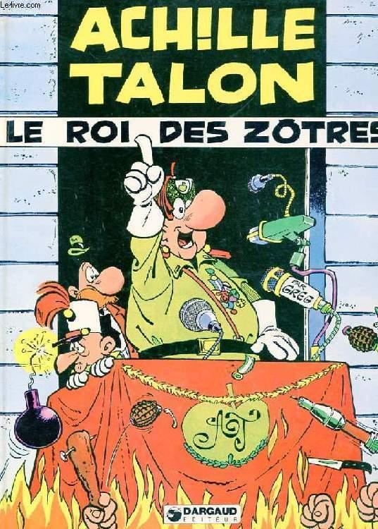 ACHILLE TALON LE ROI DES ZOTRES