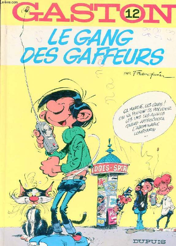 GASTON N°12. LE GANG DES GAFFEURS