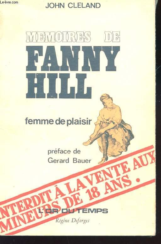 MEMOIRES DE FANNY HILL. FEMME DE PLAISIR
