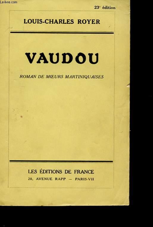 VAUDOU. ROMAN DE MOEURS MARTINIQUAISES. 23 EME EDITION
