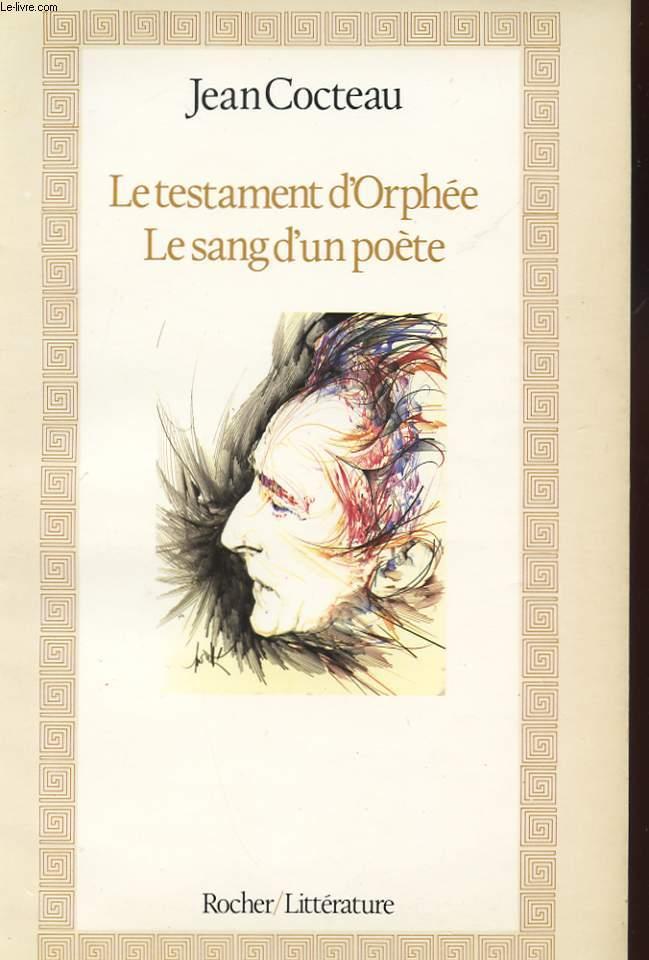LE TESTAMENT D'ORPHEE. LE SANG D'UN POETE