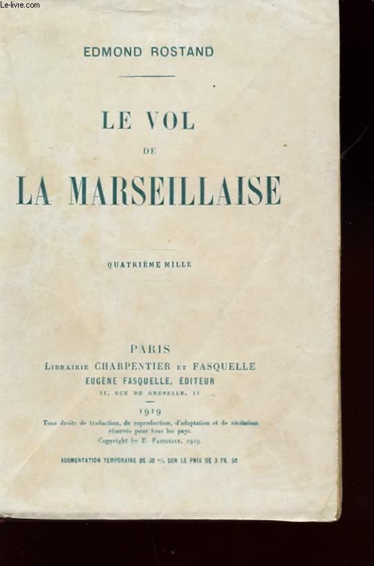 LE VOL DE LA MARSEILLAISE. 4 EME MILLE