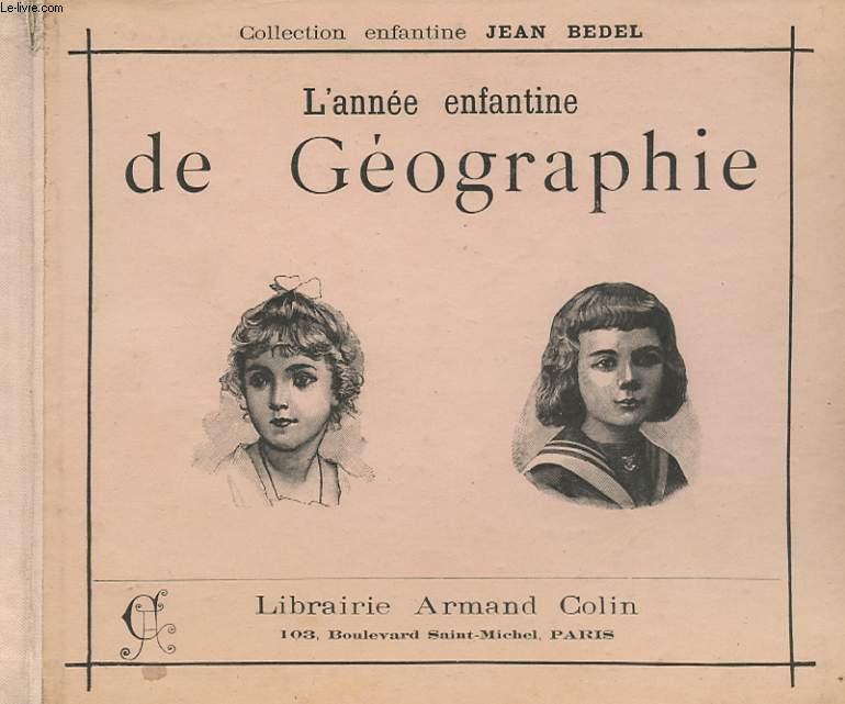 L'ANNEE ENFANTINE DE GEOGRAPHIE.