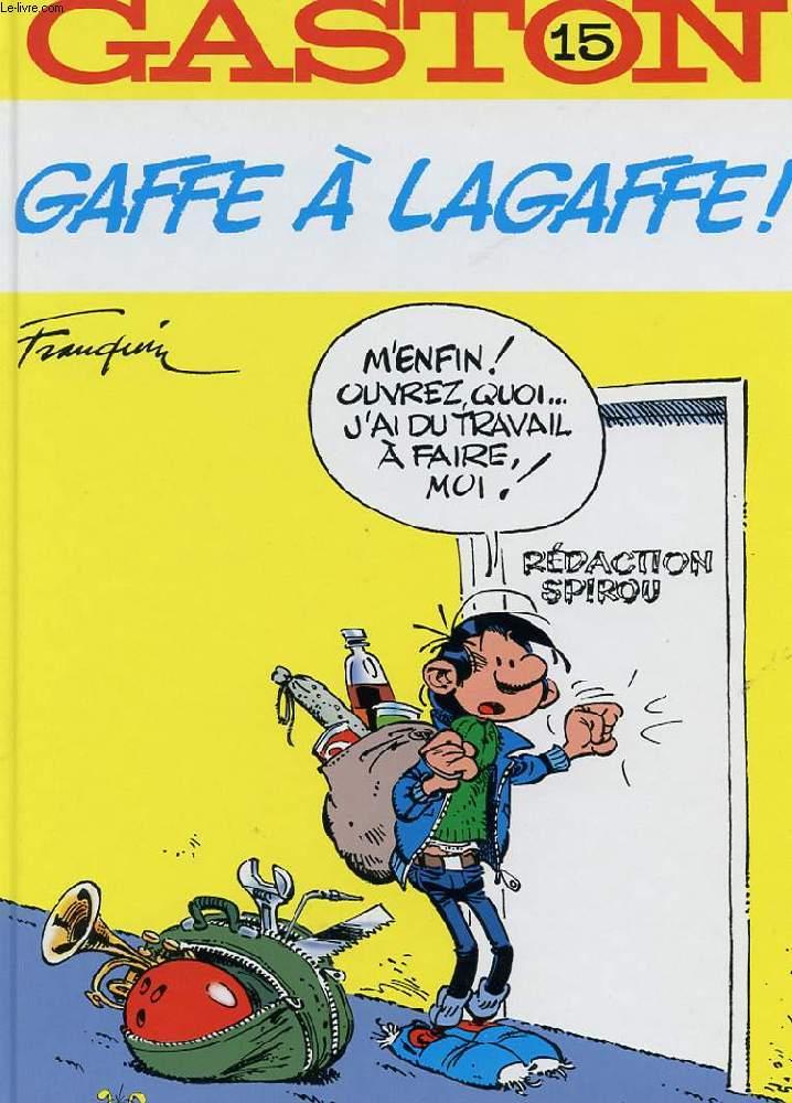 GASTON N°15. GAFFE A LAGAFFE
