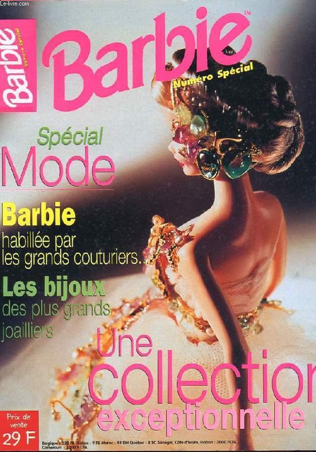 BARBIE NUMERO SPECIAL. SPECIAL MODE. BARBIE HABILLEE PAR LES GRANDS COUTURIERS... LES BIJOUX DES PLUS GRANDS JOAILLIERS