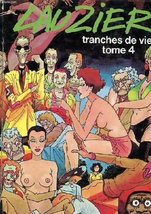 TRANCHES DE VIE. TOME 4