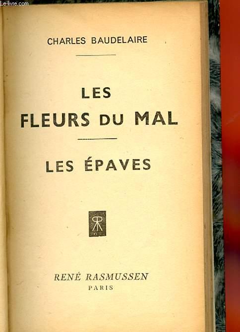 LES FLEURS DU MAL. LES EPAVES