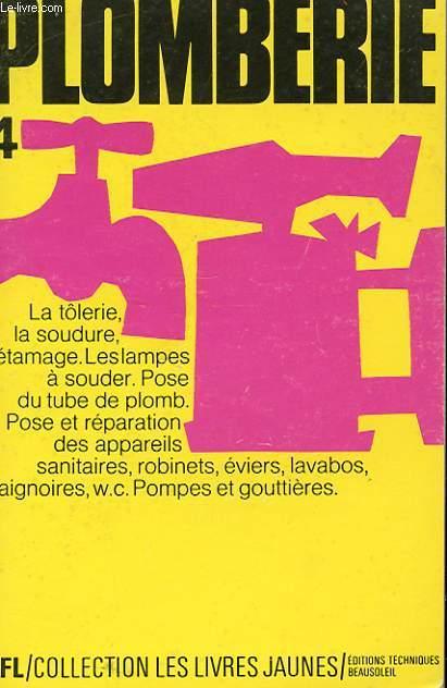 PLOMBERIE-SOUDURE. TOLERIE-ETAMAGE. APPAREILS SANITAIRES, POMPES, ETC...