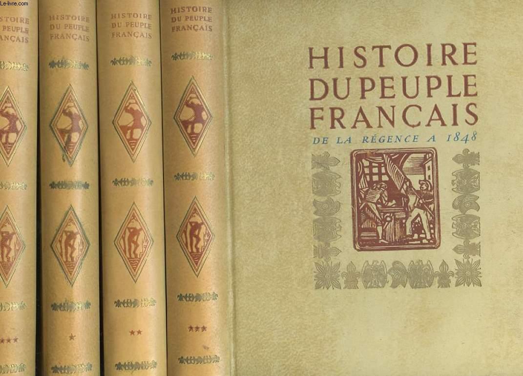 HISTOIRE DU PEUPLE FRANCAIS EN 4 TOMES.