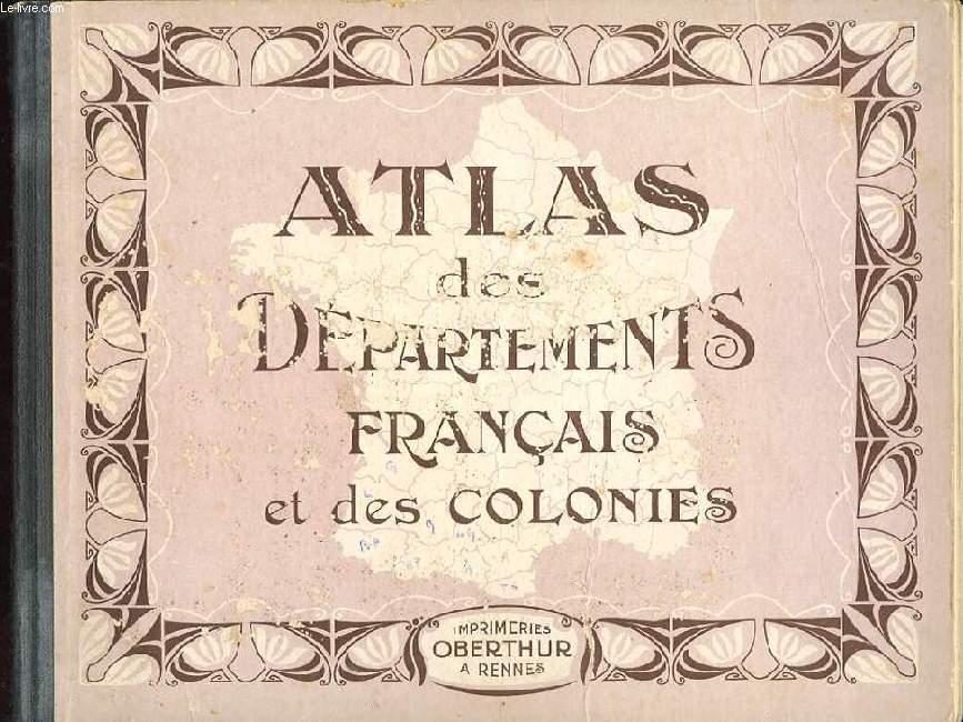 ATLAS DES DEPARTEMENTS FRANCAIS ET DES COLONIES