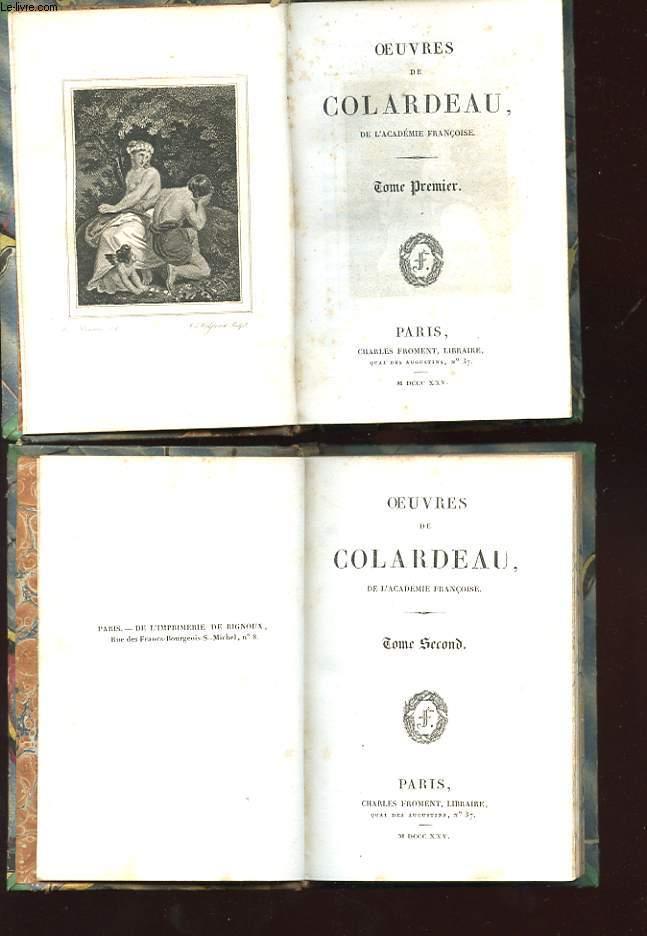 OEUVRES DE COLARDEAU TOME 1 ET 2.