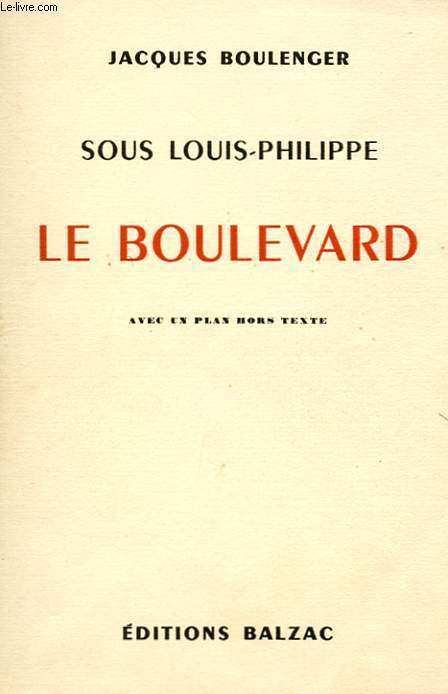 SOUS LOUIS-PHILIPPE. LE BOULEVARD