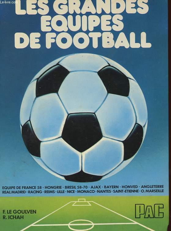LES GRANDES EQUIPES DE FOOTBALL