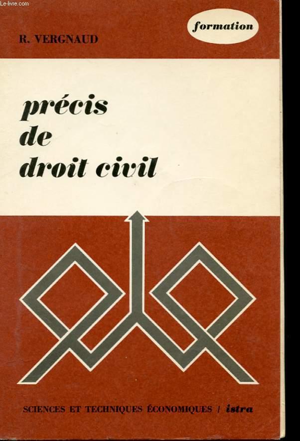 PRECIS DE DROIT CIVIL. SCIENCES ET TECHNIQUES ECONOMIQUES. SERIE FORMATION
