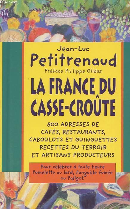 LA FRANCE DU CASSE-CROUTE