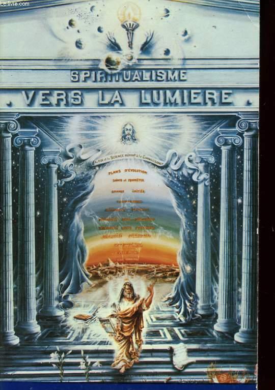 SPIRITUALISME. VERS LA LUMIERE