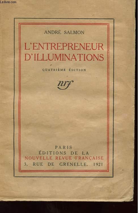 L'ENTREPRENEUR D'ILLUMINATIONS. QUATRIEME EDITION