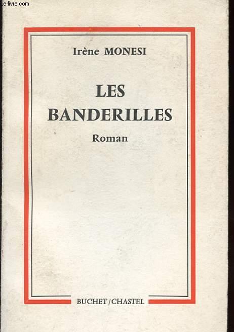 LES BANDERILLES. ROMN