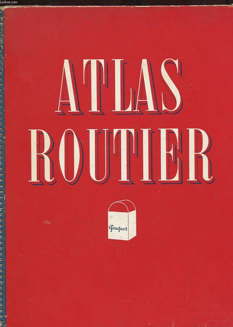 ATLAS ROUTIER GEUGEOT. CARTE DE LA FRANCE.