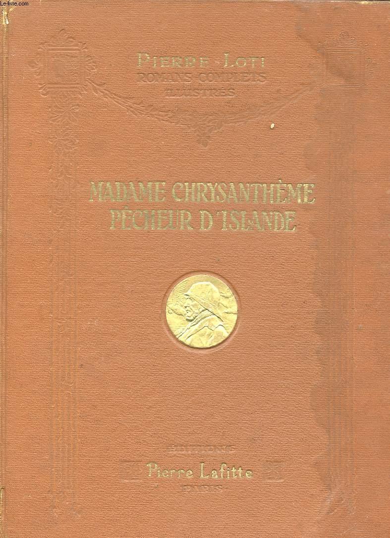 MADAME CHRYSANTHEME. PECHEUR D'ISLANDE.