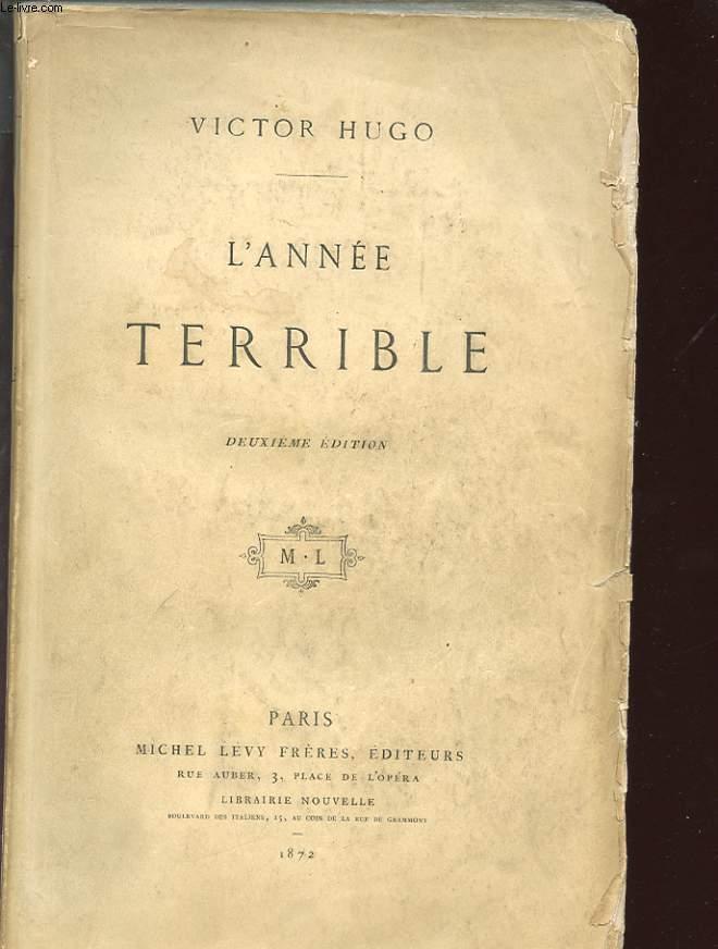 L'ANNEE TERRIBLE. DEUXIEME EDITION