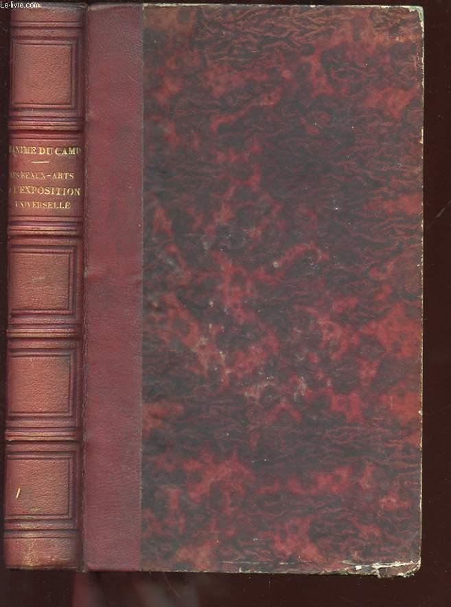 LES BEAUX-ARTS A L'EXPOSITION UNIVERSELLE DE 1855. PEINTURE-SCULPTURE. FRANCE - ANGLETERRE - BELGIQUE - DANEMARK - SUEDE ET NORVEGE - SUISSE - HOLLANDE - ALLEMAGNE - ITALIE