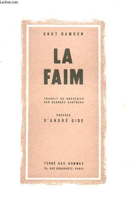 LA FAIM.