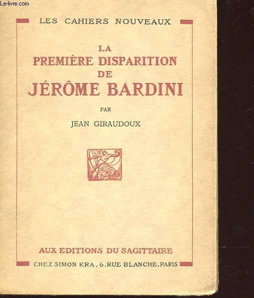 LA PREMIERE DISPARITION DE JEROME BARDINI