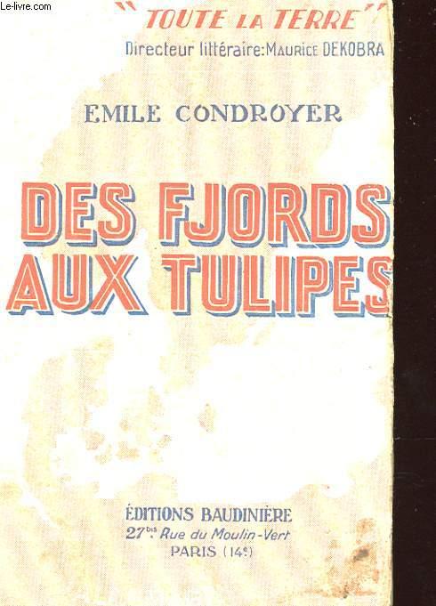 DES FJORDS AUX TULIPES