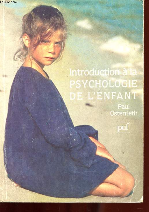 INTRODUCTION A LA PSYCHOLOGIE DE L'ENFANT