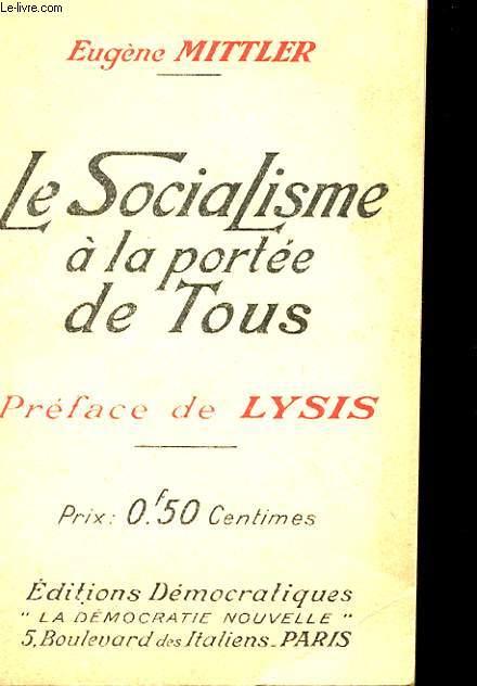 LE SOCIALISME A LA PORTEE DE TOUS.