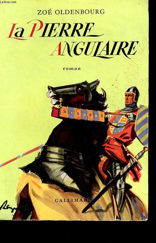 LA PIERRE ANGULAIRE. ROMAN