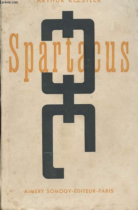 SPARTACUS. ROMAN HISTORIQUE