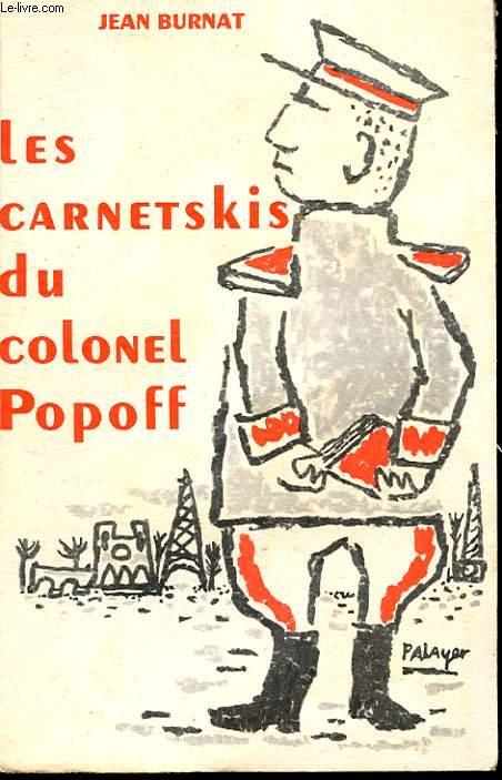 LES CARNETSKIS DU COLONEL POPOFF