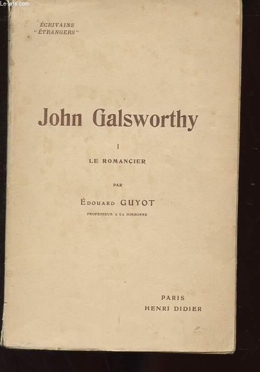 JOHN GALSWORTHY 1 LE ROMANCIER