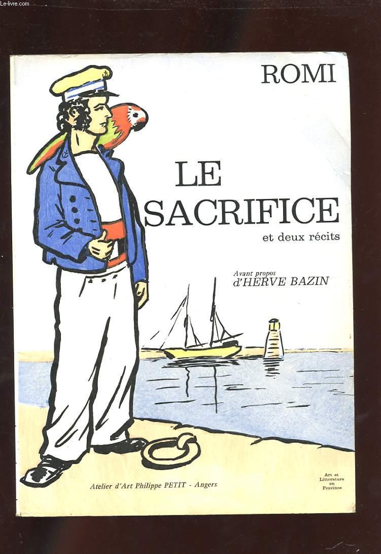 LE SACRIFICE ET DEUX RECITS.