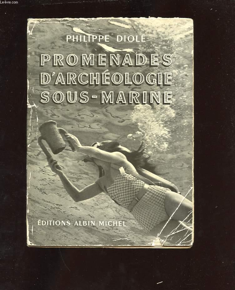 PROMENADES D'ARCHEOLOGIE SOUS-MARINE