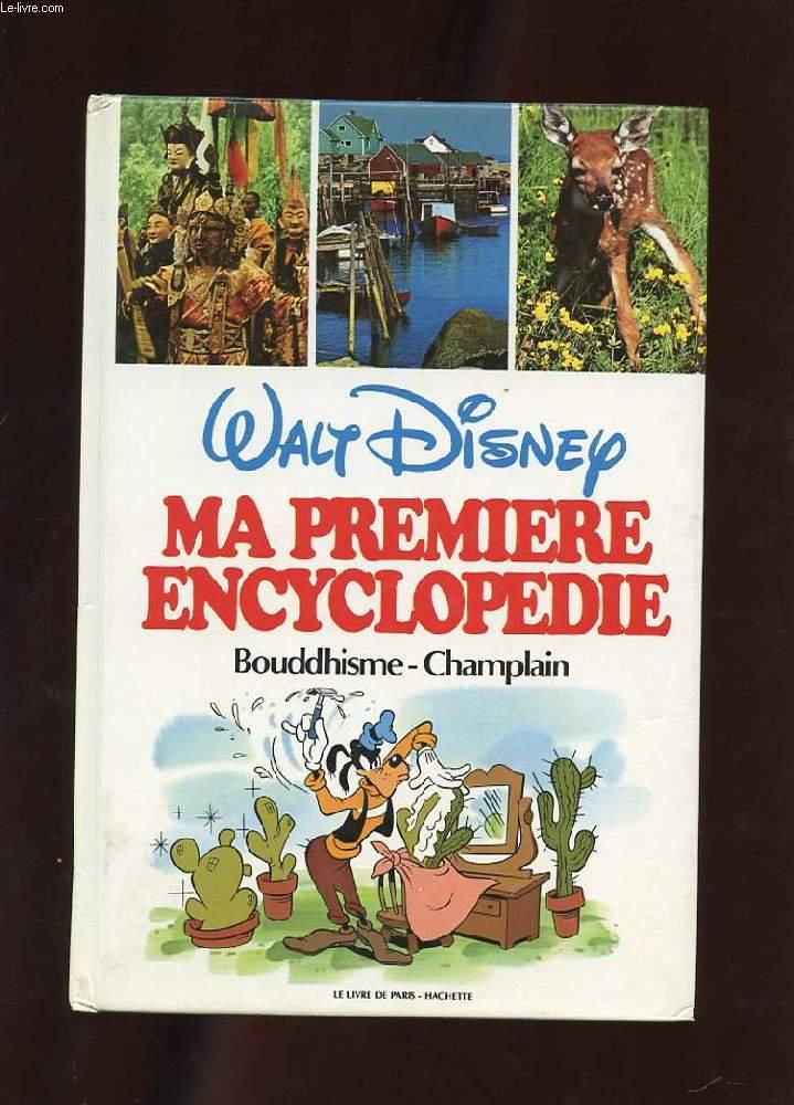 MA PREMIERE ENCYCLOPEDIE. VOLUME 4. BOUDDHISME-CHAMPLAIN