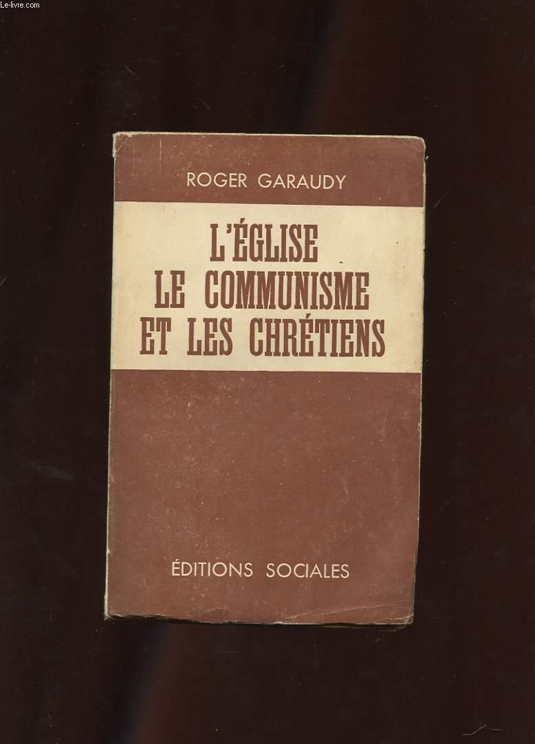 L'EGLISE, LE COMMUNISME ET LES CHRETIENS
