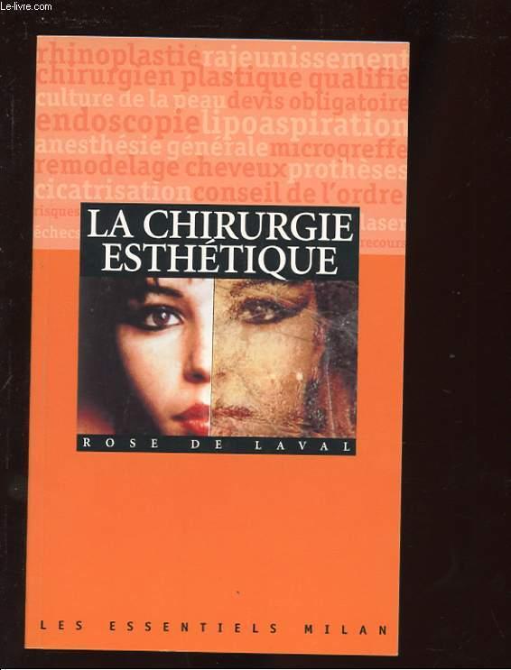 LA CHIRURGIE ESTHETIQUE