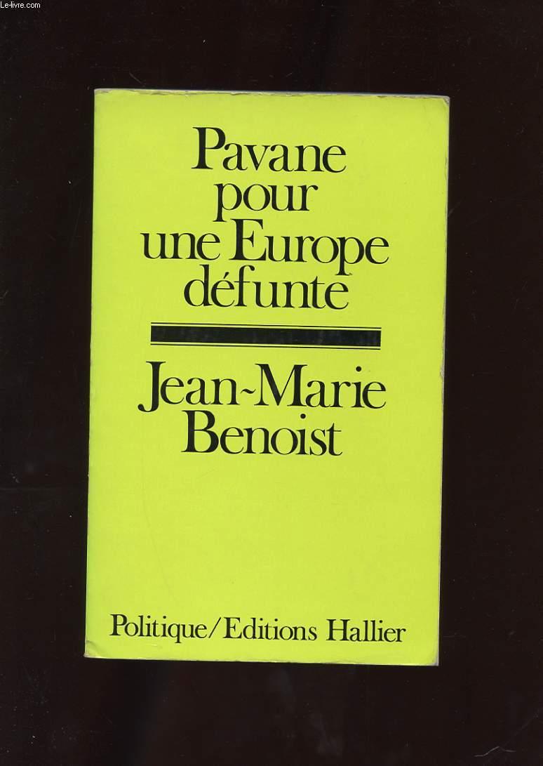 PAVANE POUR UNE EUROPE DEFUNTE