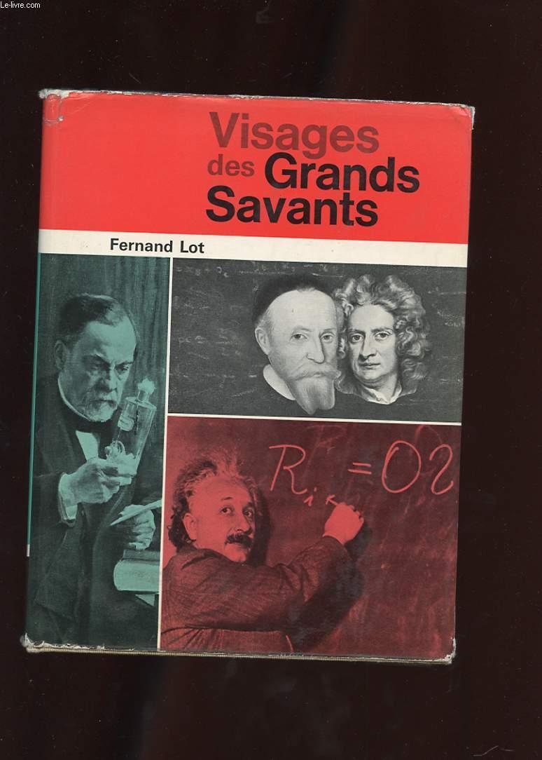 VISAGES DES GRANDS SAVANTS