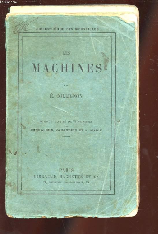 LES MACHINES. QUATRIEME EDITION