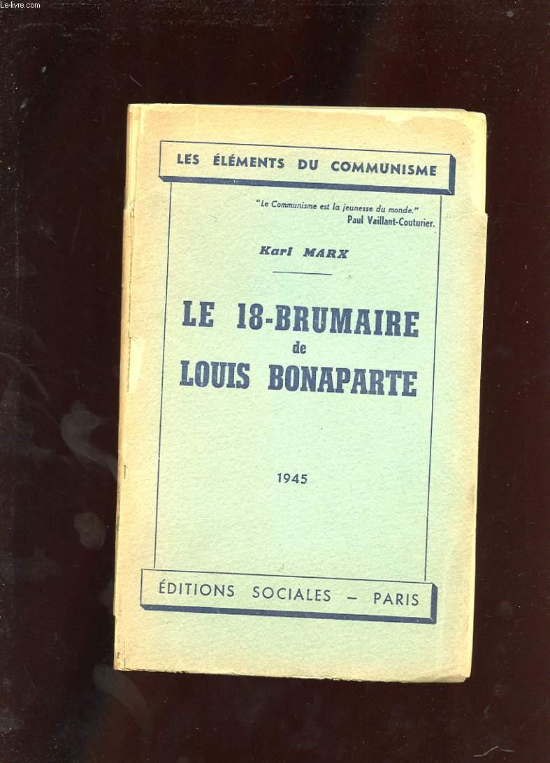 LE 18-BRUMAIRE DE LOUIS BONAPARTE