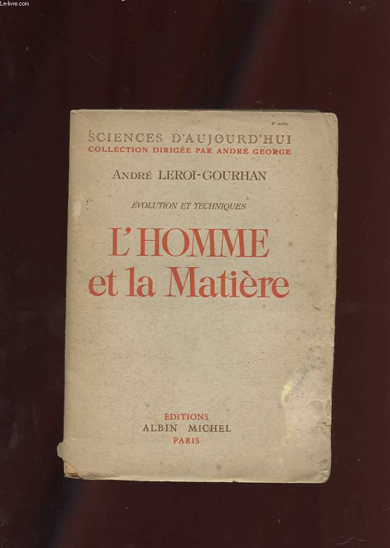 L'HOMME ET LA MATIERE