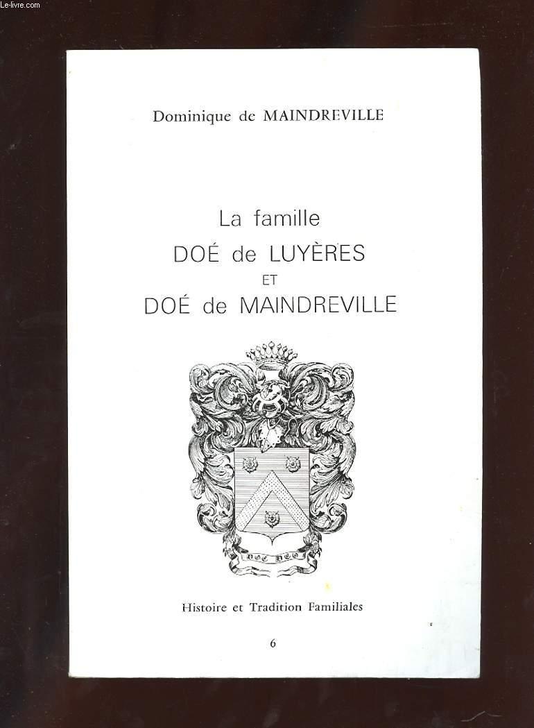 LA FAMILLE DOE DE LUYERES ET DOE DE MAINDREVILLE