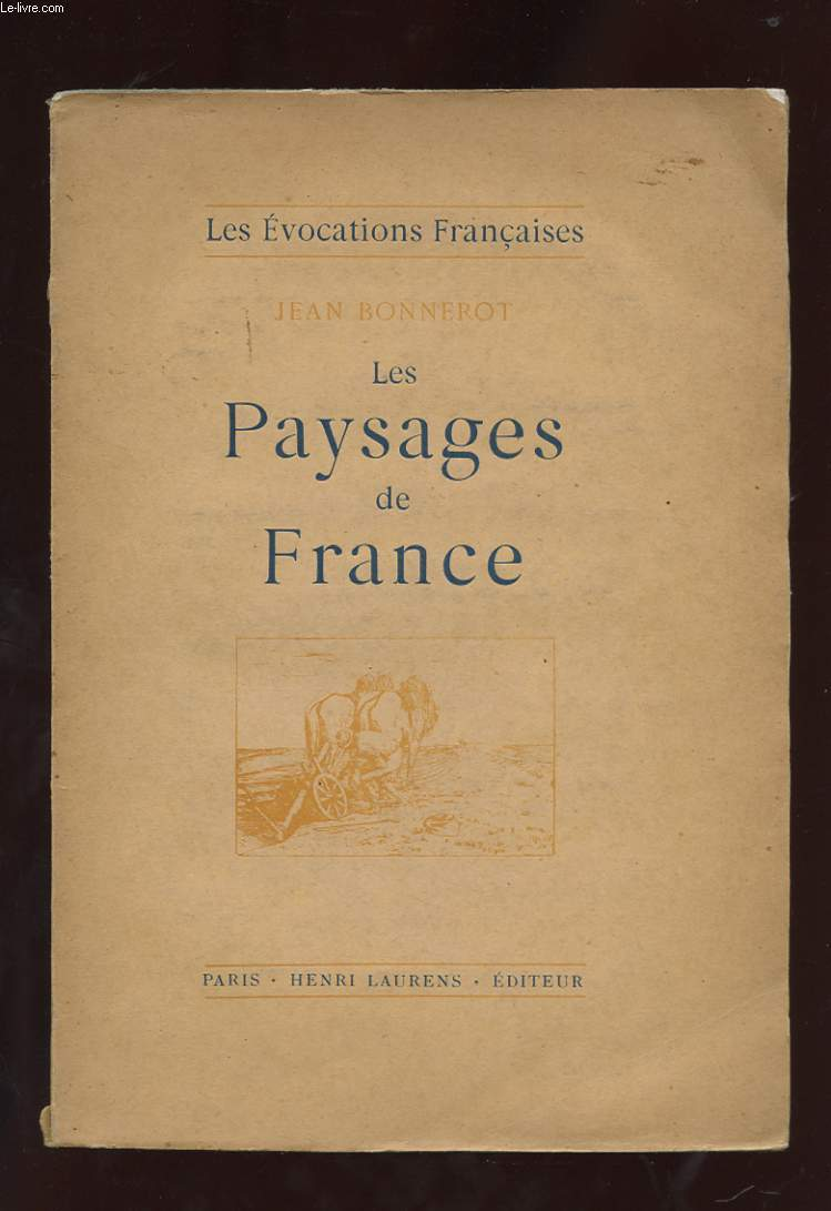 LES PAYSAGES DE FRANCE.
