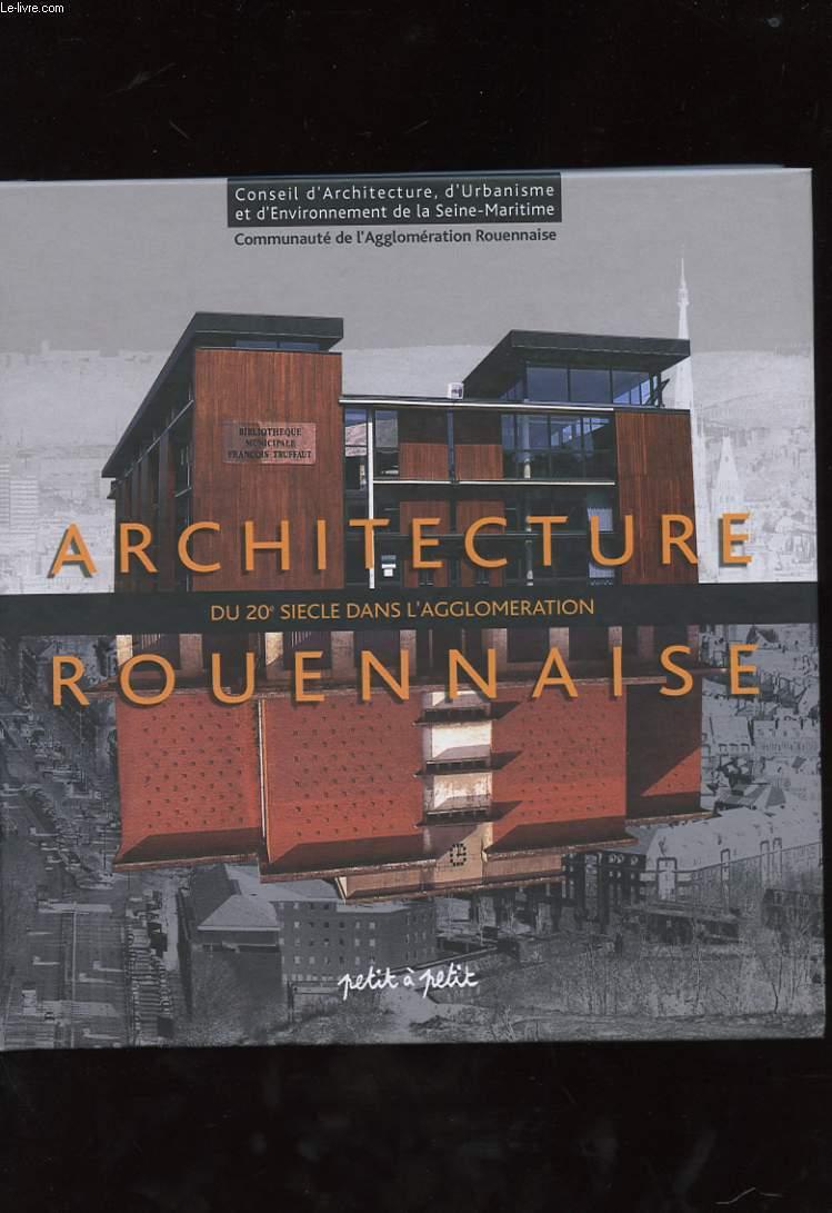 ARCHITECTURE DU 20e SIECLE DANS L'AGGLOMERATION ROUENNAISE