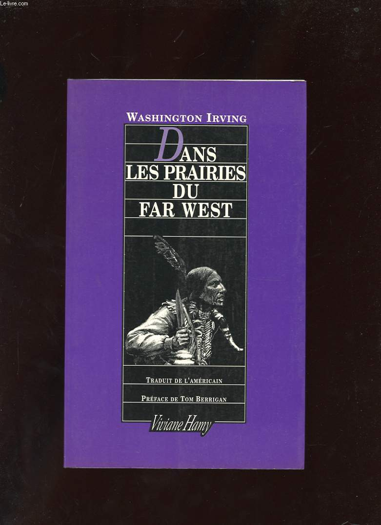 DANS LES PRAIRIES DU FAR WEST (1832)